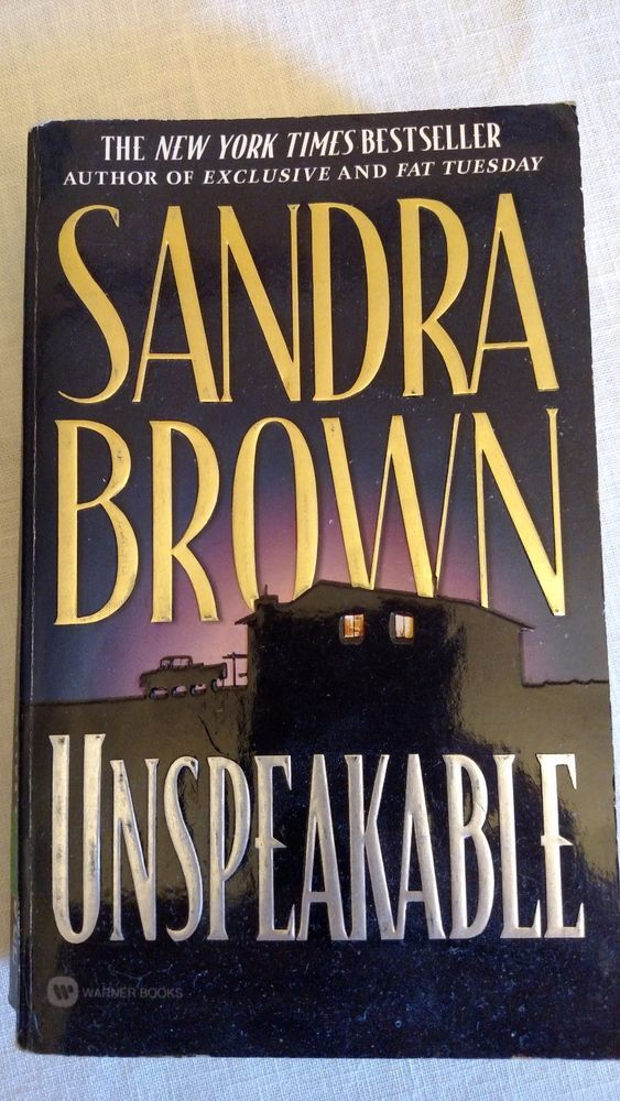 Unspeakable Paperback by Sandra Brown Copyright 1998
