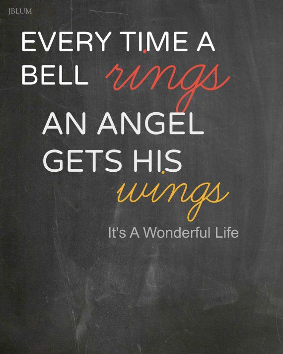 Chalkboard Instant Download Every time a bell rings an angel gets his wings It's A Wonderful Life Its A Wonderful Life