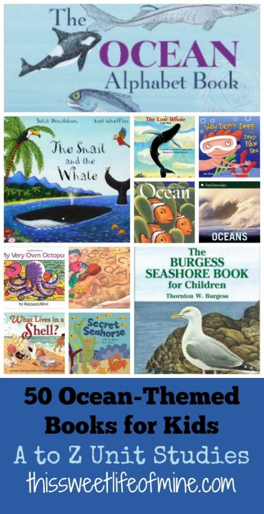50 #Ocean Themed Books for Kids |thissweetlifeofmine.com. Use for #preschool children while older siblings use Apologia Swimming Creatures Zoology 2 http://shop.apologia.com/64-zoology-2