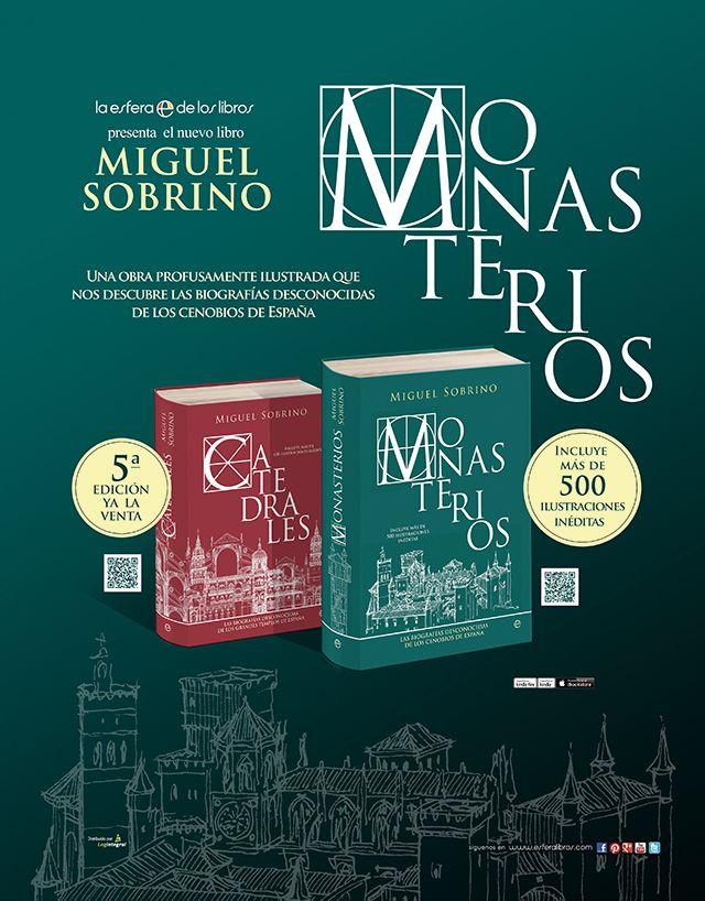 Anuncio de los libros Catedrales y Monasterios -cuyo diseño es también de CalderónSTUDIO- realizado para campaña en prensa y revistas de La Esfera de los Libros