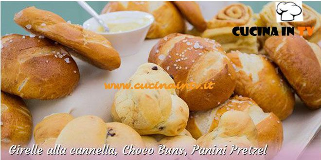 Girelle alla cannella Choco Buns e Panini Pretzel ricetta Stephanie da Bake Off Italia | Cucina in tv