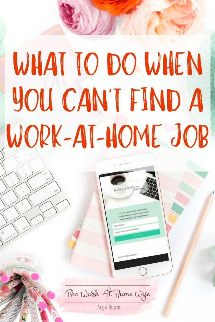 best images about work from home ideas work from so you want to work at home but you can t a job