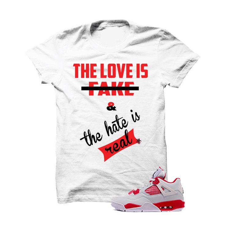 Hate Is Real Jordan 4 Alternate 89 White T Shirt