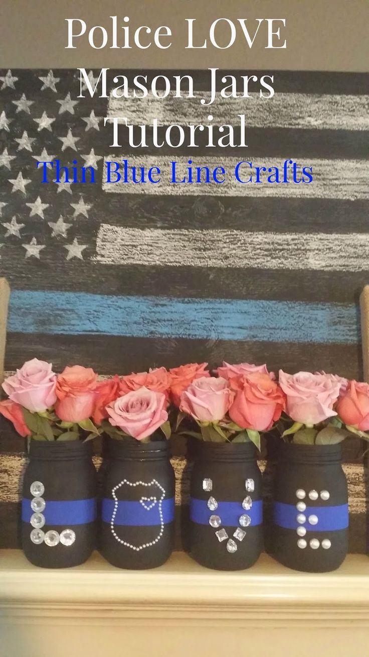 Thin Blue Line Crafts: Mason Jar Police LOVE Vases Tutorial Please repin & like :) Follow on twitter http://www.twitter.com/noelitoflow #noelitoflow. Check out that cool T-Shirt here: https://www.sunfrog.com/I-love-my-firefighter-Black-Ladies.html?53507