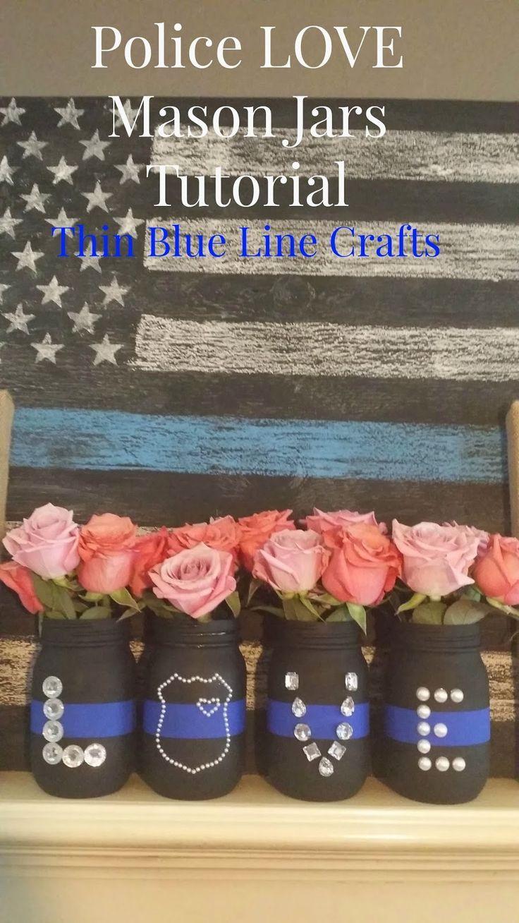 Thin Blue Line Crafts: Mason Jar Police LOVE Vases Tutorial Please repin & like :) Follow on twitter http://www.twitter.com/noelitoflow #noelitoflow. Check out that cool T-Shirt here: https://www.sunfrog.com/I-love-my-firefighter-Black-Ladies.html?53507