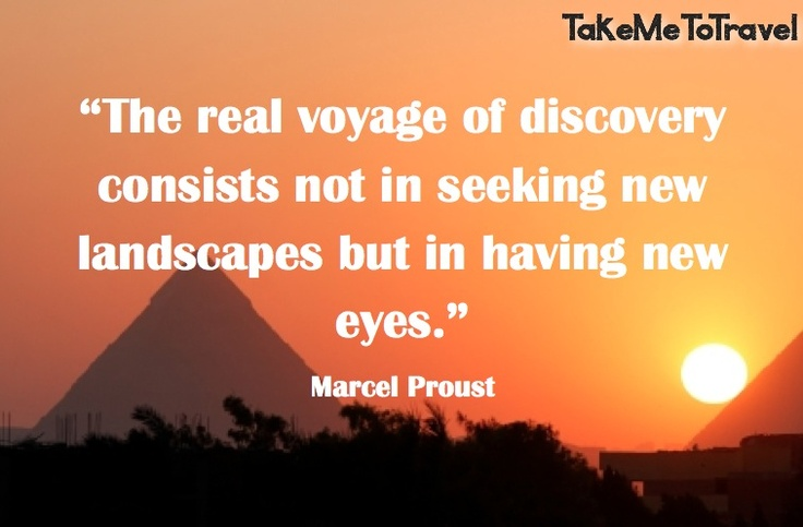 Motivational Discovery Quotes By Marcel Proust: 1000+ Images About Inspiring Travel On Pinterest