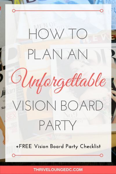 How To Plan An Unforgettable Vision Board Party – Beth Davidson | Frenzied Hostess Lifestyle Blogger