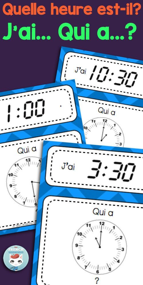 """Telling time in French: this fun set of three """"J'ai... Qui a...?"""" games will give your French students tons of fun telling time in French practice! Quelle heure est-il? is a question they'll know how to answer after playing these games!"""