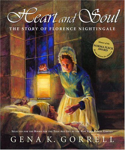 Completed 2/2/13 Heart and Soul: The Story of Florence Nightingale by Gena K. Gorrell,http://www.amazon.com/dp/0887767036/ref=cm_sw_r_pi_dp_gq01sb0G5B9CE9DE