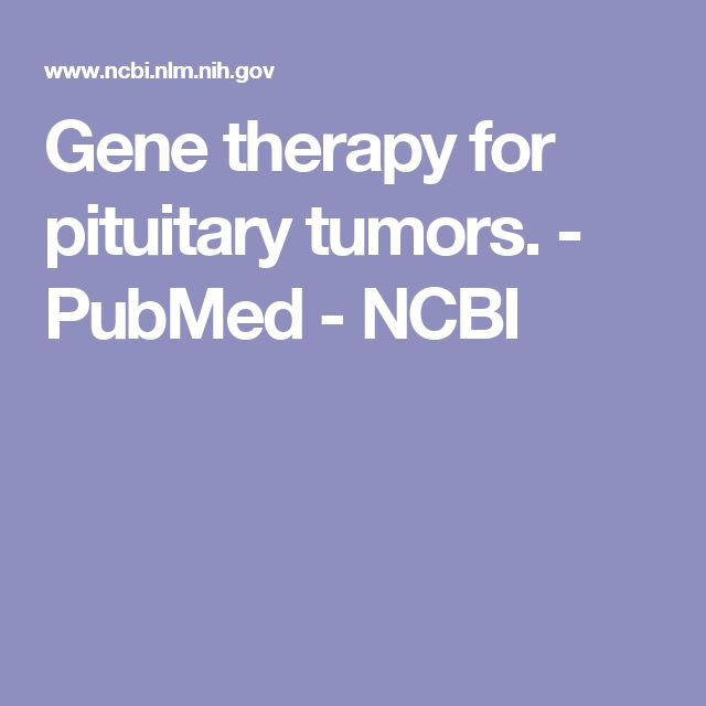 Gene therapy for pituitary tumors.  - PubMed - NCBI