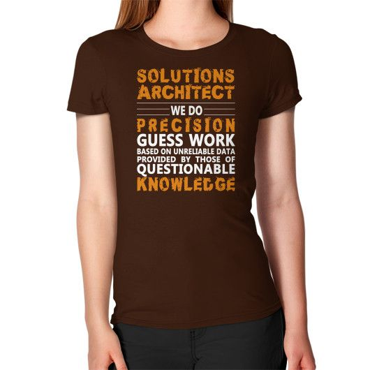 solutions architect we do womens t shirt