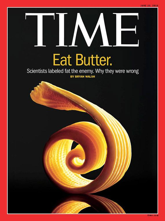 Time Magazine Calls for Ending the War on Saturated Fat: Did Somebody Say a Nutritional Renaissance is Dawning?