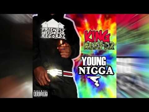King Reefer - Young Nigga