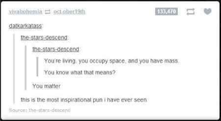 The time they came up with the more inspirational pun ever.