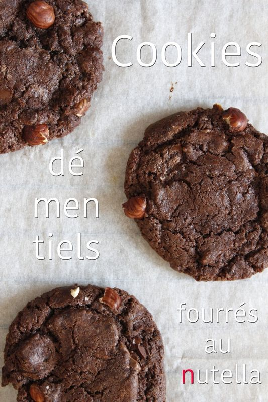 Cookies démentiels chocolat noisettes, fourrés au nutella®