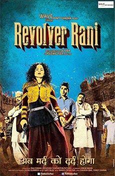 Revolver Rani (2014) Hindi Movie Review starring Kangana Ranaut
