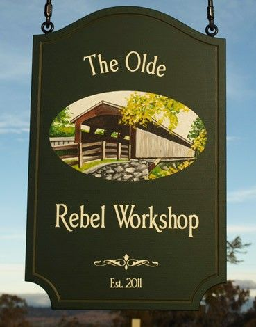 The Olde Rebel Workshop Sign   Danthonia Designs