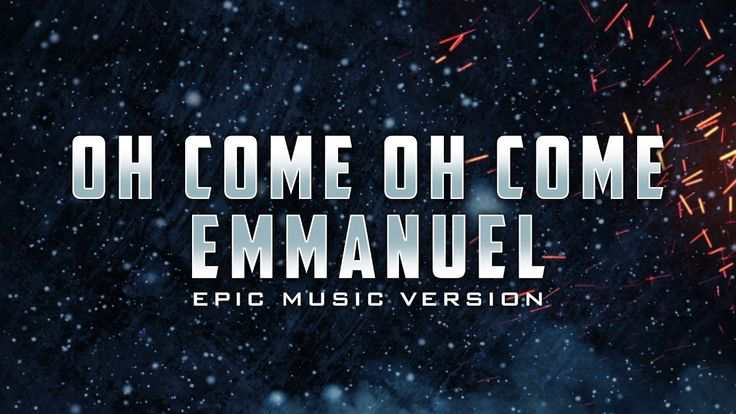 Oh Come, Oh Come Emmanuel - Epic Music Version | Christmas Songs