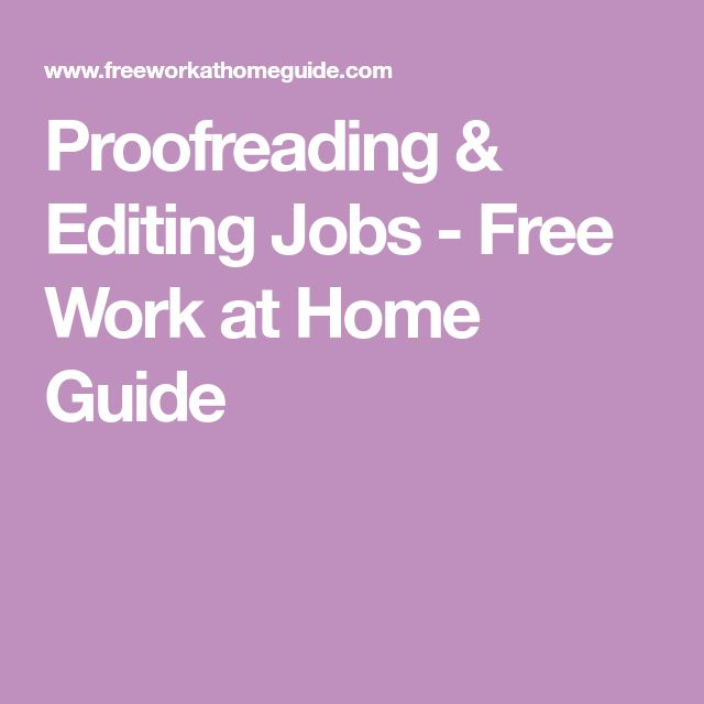 Proofreading & Editing Jobs - Free Work at Home Guide