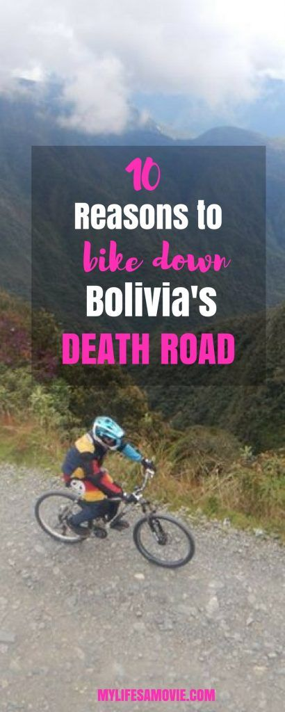 10 Reasons to Bike Down Bolivia's Death Road