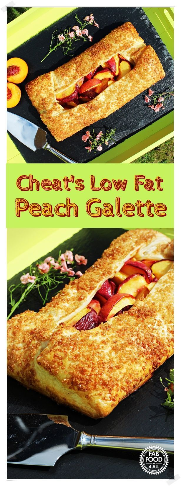 Cheat's Low Fat Peach Galette -  made with a pre-rolled sheet of light puff pastry this Galette is super quick and delicious! @FabFood4All