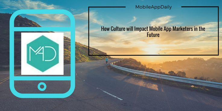 "Why #MobileApp Marketers are so curious about the Future..!! Know more about the ""culture of Mobile App Marketers in the Future"" at http://bit.ly/2oHodNj Explore more at http://mobileappdaily.com/"