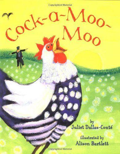 Cock-A-Moo-Moo by Juliet Dallas-Conte & Alison Bartlett