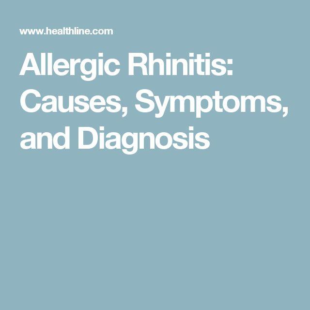 Allergic Rhinitis: Causes, Symptoms, and Diagnosis