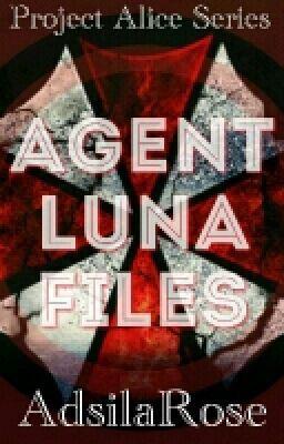 "You should read ""Agent Luna Files ▶ Project Alice 1.5"" on #Wattpad. #random"