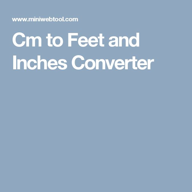 Cm to Feet and Inches Converter