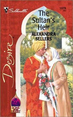 book cover of     The Sultan's Heir      (Sons of the Desert: The Sultans, book 1)    by    Alexandra Sellers