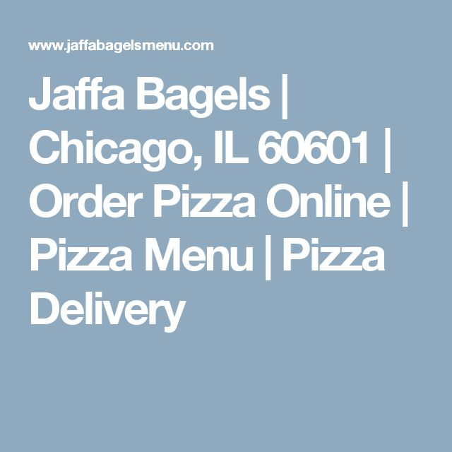 Jaffa Bagels | Chicago, IL 60601 | Order Pizza Online | Pizza Menu | Pizza Delivery