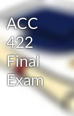 ACC 422 Intermediate Financial Accounting II Individual Assignment, Team Assignment, Wileyplus, Final Exam