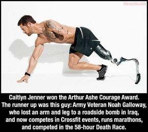 Arthur Ashe Award ESPN given to Bruce Jenner, really?! Noah Galloway may not have been runner up but close enough. Makes me sick!