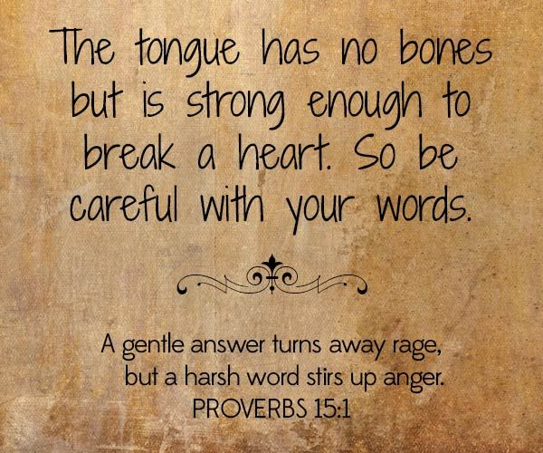 The tongue has no bones but is strong enough to break a