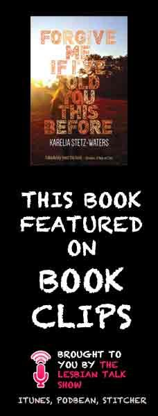 Book Clips: Forgive Me If I've Told You This Before by Karelia Stetz-Waters