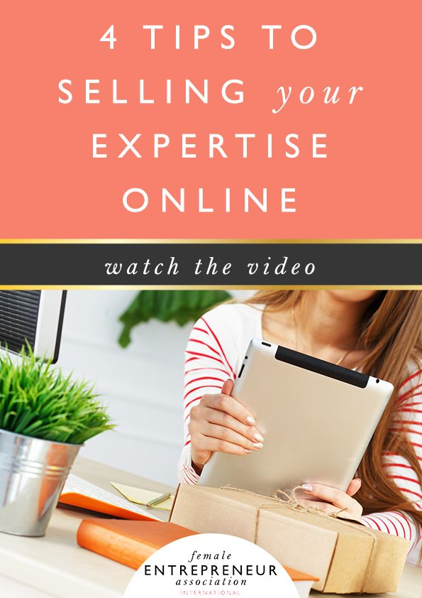 4 Tips For Selling Your Expertise Online