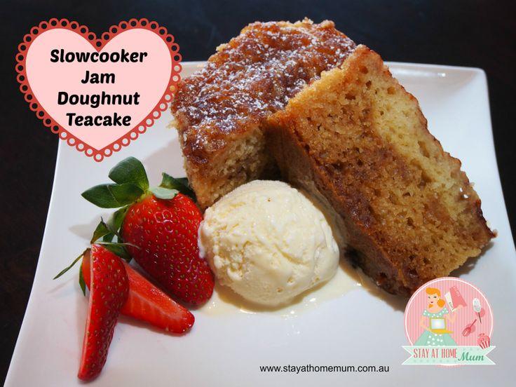 Slowcooker Jam Doughnut Teacake | Stay at Home Mum