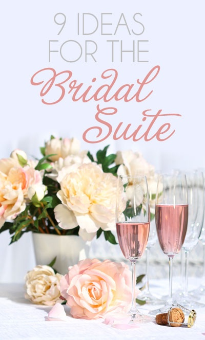 9 sweet ideas for your bridal suite
