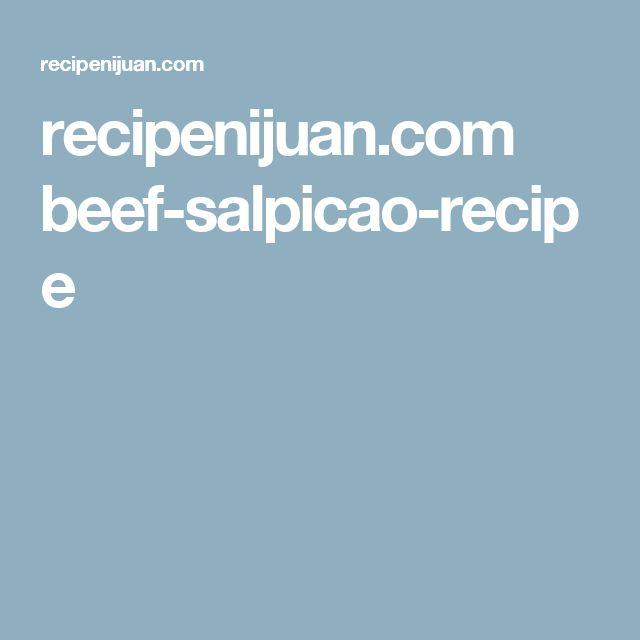 recipenijuan.com beef-salpicao-recipe