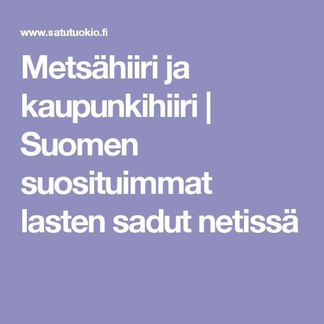 Metsähiiri ja kaupunkihiiri | Suomen suosituimmat lasten sadut netissä
