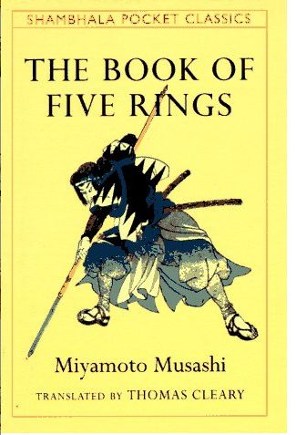 Along with Hagakure and The Art of War, The Book of Five Rings by Musashi is a modern business classic. ~ Waylon Lewis  on May 3, 2009