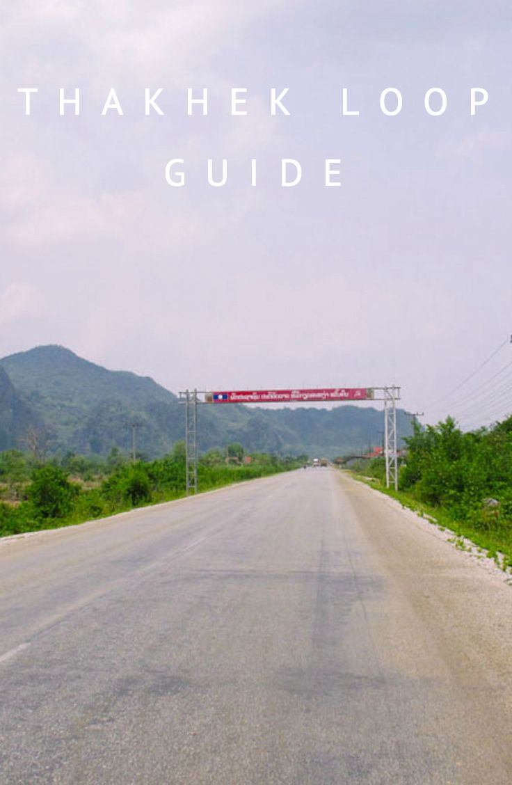 Guide to Thakhek Loop - with advice, tips and tricks on everything from choosing a bike to lodging