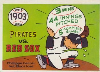 1970 Fleer World Series #1 1903 - Pirates vs. Red Sox - Deacon Phillippe Front