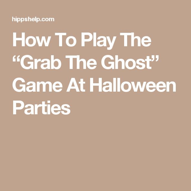 """How To Play The """"Grab The Ghost"""" Game At Halloween Parties"""