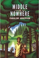 Middle of Nowhere by Caroline Adderson (Groundwood Books)