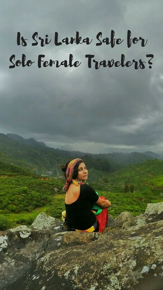Is Sri Lanka safe for solo female travelers? - Sri Lanka Travel Tips by Drifter Planet #SriLanka