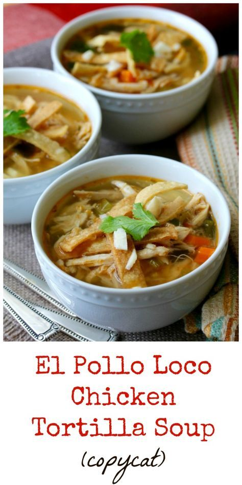 El Pollo Loco Chicken Tortilla Soup (Copycat)