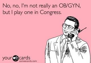 Congress birth control: Womens Health, Politics, Republican Parties, Women'S Vagina, Births Control, Control Women'S, Plays Doctors, Funny, Women Health