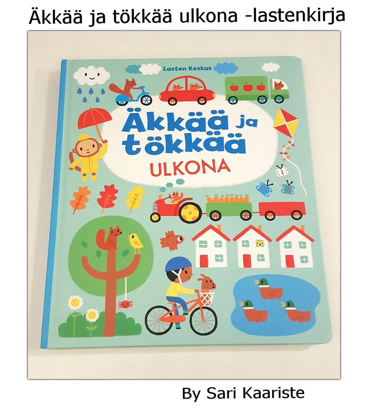 Äkkää ja tökkää ulkona -lastenkirja